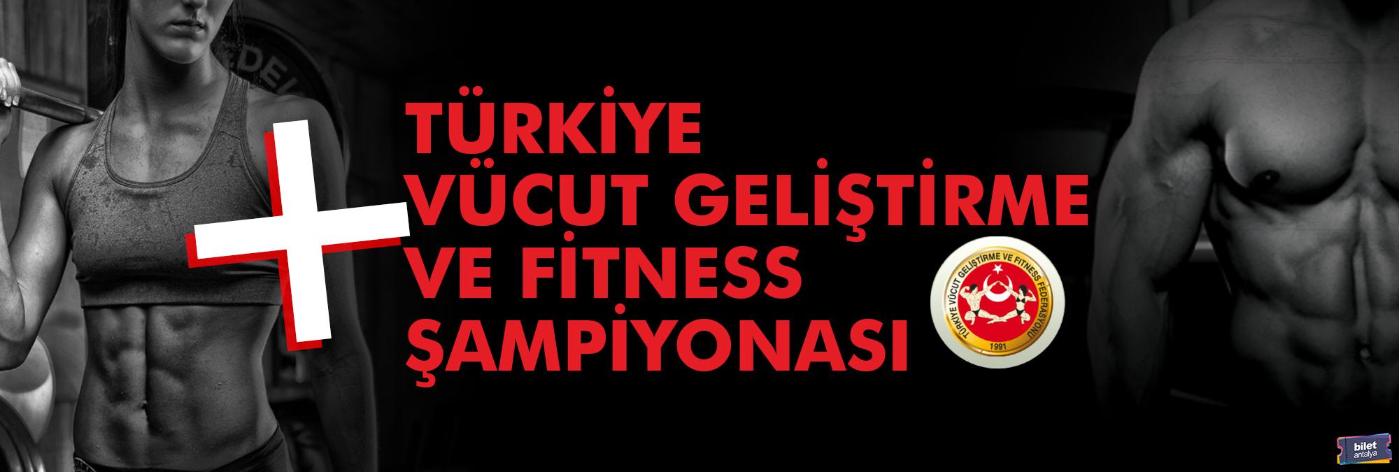 22-26-mart-2019-turkiye-vucut-gelistirme-ve-fitness-sampiyonasi-avrupa-sampiyonasi-milli-takim-secmeleri